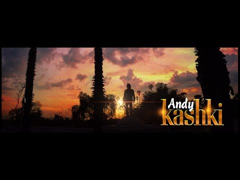 "Andy ""Kashki"" Official Music Video"