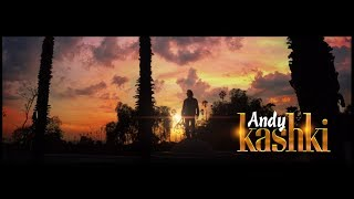 Andy ?Kashki? Official Music Video