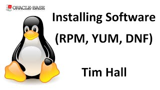 Linux : Installing Software Packages (RPM, YUM and DNF)