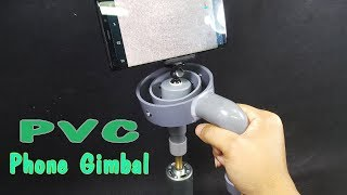 How to make a Phone Gimbal Using PVC Pipe