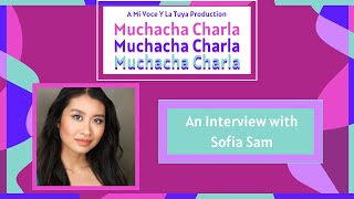 In the Spotlight: An Interview with Sofia Sam | A Mi Voz Media Production