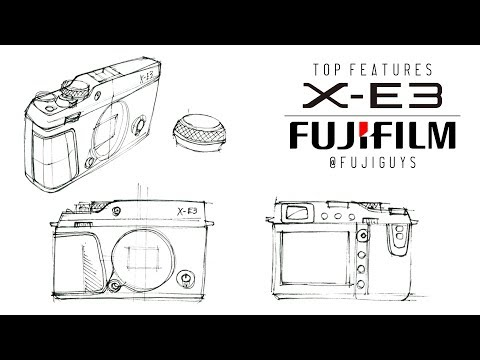 Fuji Guys - FUJIFILM X-E3 - Top Features