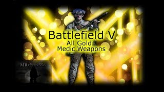 Battlefield V (all gold Medic weapons) 2/4