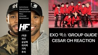EXO 엑소 'Group Guide' Cesar Oh REACTION HIGHER FACULTY