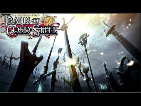 The Legend of Heroes: Trails of Cold Steel - Final Boss / Ending / Credits