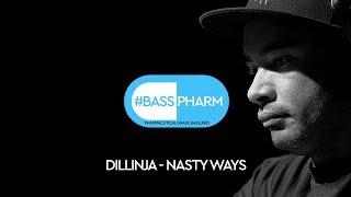 Dillinja - Nasty Ways HQ