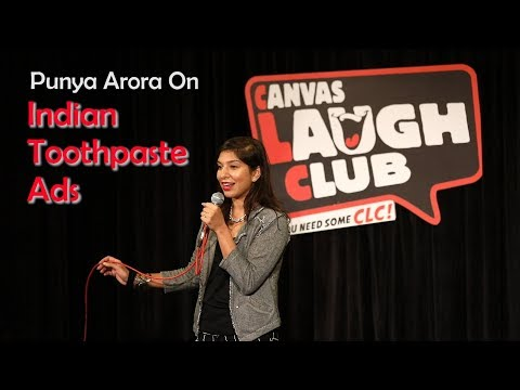 Indian Toothpaste Ads | Stand up comedy by Punya Arora | Canvas Laugh Club