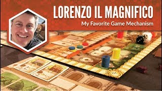 Lorenzo il Magnifico: My Favorite Game Mechanism
