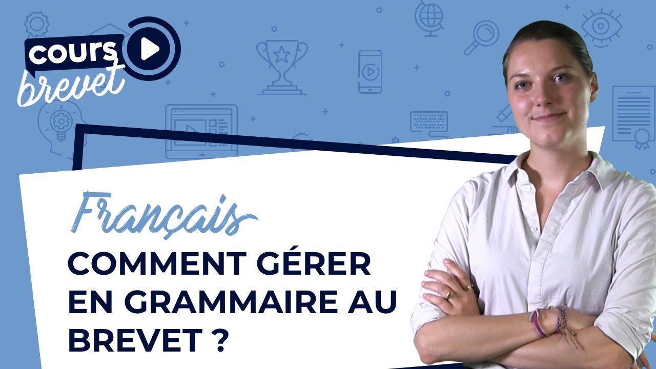 Brevet De Francais Rappels De Grammaire Avant L Epreuve Youtube