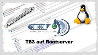 [HowTo] TeamSpeak 3 Server auf Linux (Debian 7) Rootserver | German