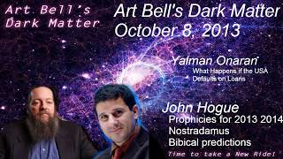 Nostradamus Predictions Bible Prophecy 2014 2015 Art Bell interview John Hogue Nostradamus Bible