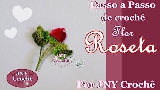 Passo a Passo de crochê Flor Roseta (botão de rosa) por JNY Crochê