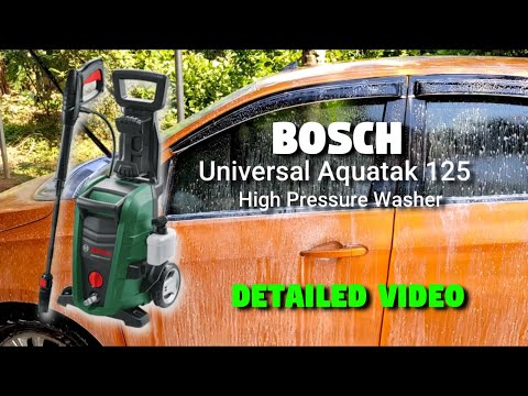 BOSCH universal Aquatak 125 High Pressure washer unboxing and working. detailed video in Malayalam