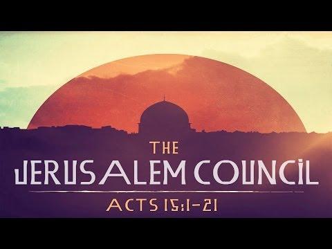 The Jerusalem Council (Acts 15:1-21)