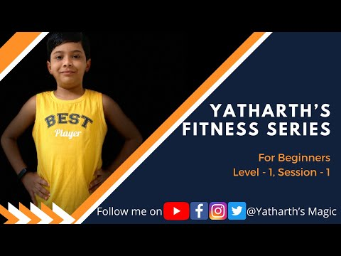 Yatharth's Fitness Series
