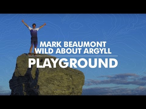 Wild About Argyll with Mark Beaumont – Glasgow's Playground