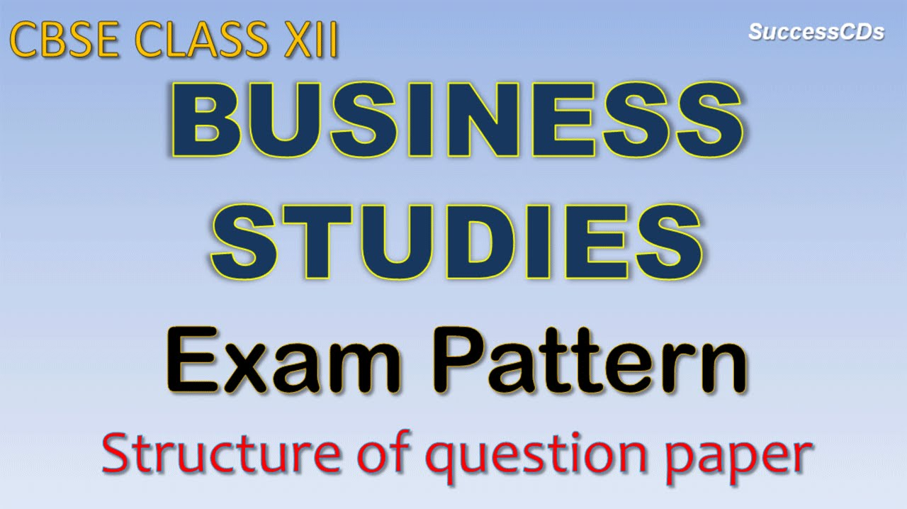 Cbse class 12 business studies question paper pattern and marking cbse class 12 business studies question paper pattern and marking scheme malvernweather Image collections