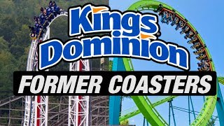 The Former Coasters of Kings Dominion
