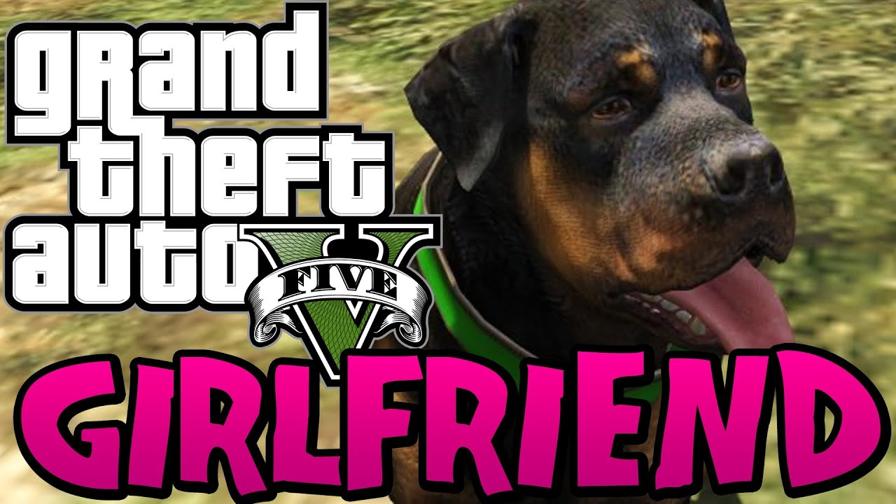 Gta  How To Get Chop The Dog A Girlfriend Funny Moments On Gta V Free Roam Fun Stuff Youtube