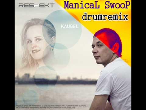 Respekt - Kaugel (Manical Swoop Drumremix)