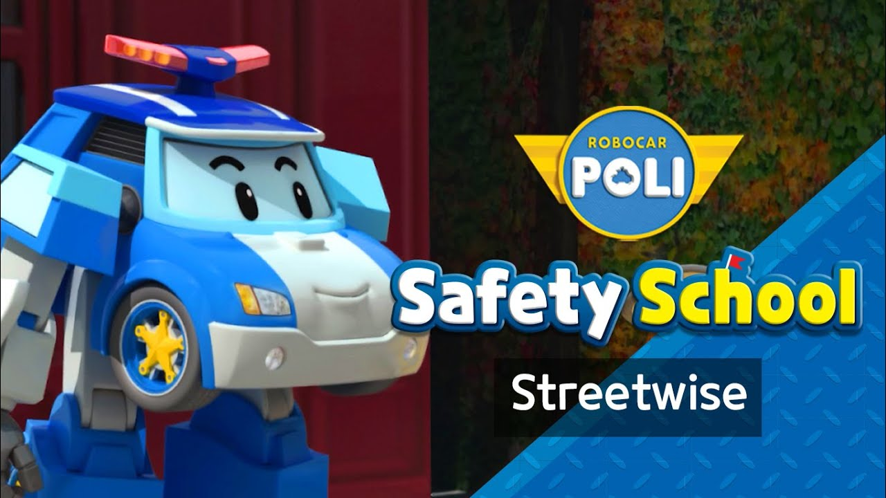 Traffic Safety with POLI | EP4. Streetwise | Safety Education | Cartoon for Kids | Robocar POLI