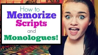 How to Memorize Scripts and Monologues!