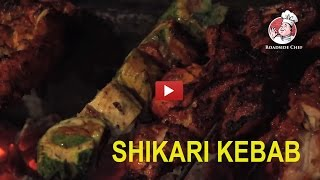 How to Make Chicken Shikari Kebab | Shikari Kebab Recipe |  Best Street Food | Road Side Chef