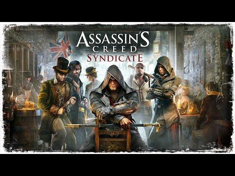 Assassin's Creed Syndicate Türkçe Altyazılı Bölüm 1 : Durdurulamaz İkizler !