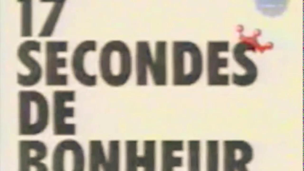 Extrêmement 17 secondes de bonheur - YouTube QF09