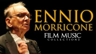 Ennio Morricone - Film Music Collection Volume 2 - The Greatest Composer of all Time - HD