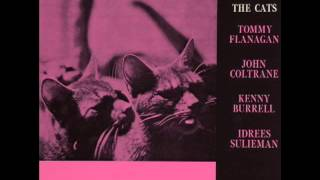 How Long Has This Been Going On ? - The Cats (Tommy Flanagan, John Coltrane, Kenny Burrell)