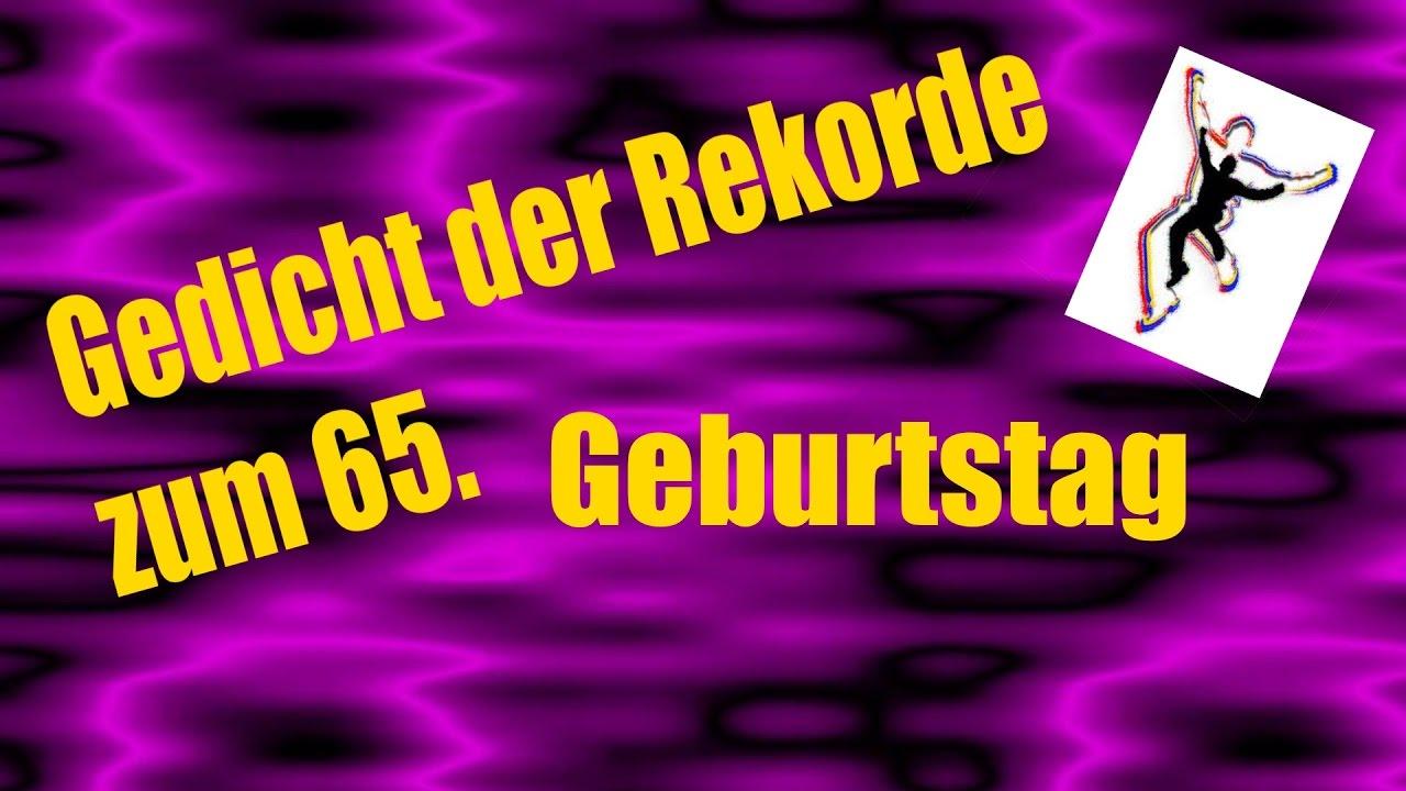 65 Geburtstag Gedicht Der Rekorde Runder
