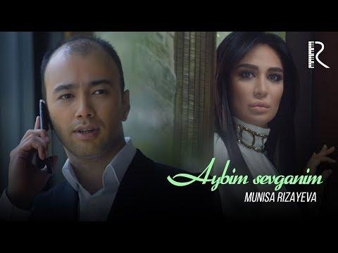 Munisa Rizayeva - Aybim sevganim (Official Music Video)