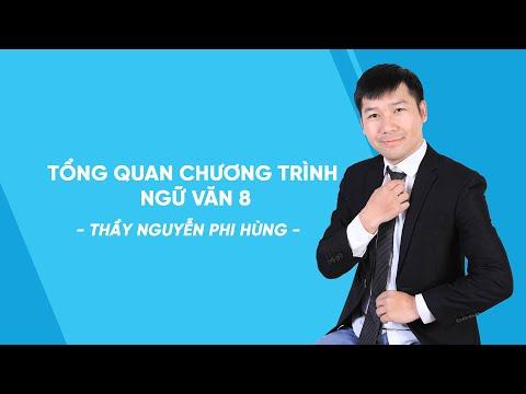 Tổng Quan Chương Trình Ngữ Văn 8 - Thầy Nguyễn Phi Hùng - HOCMAI