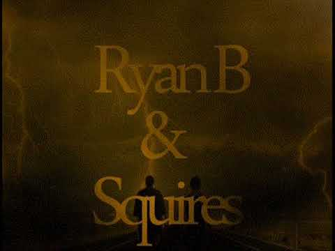 RyanB Ft Squires - Desperation