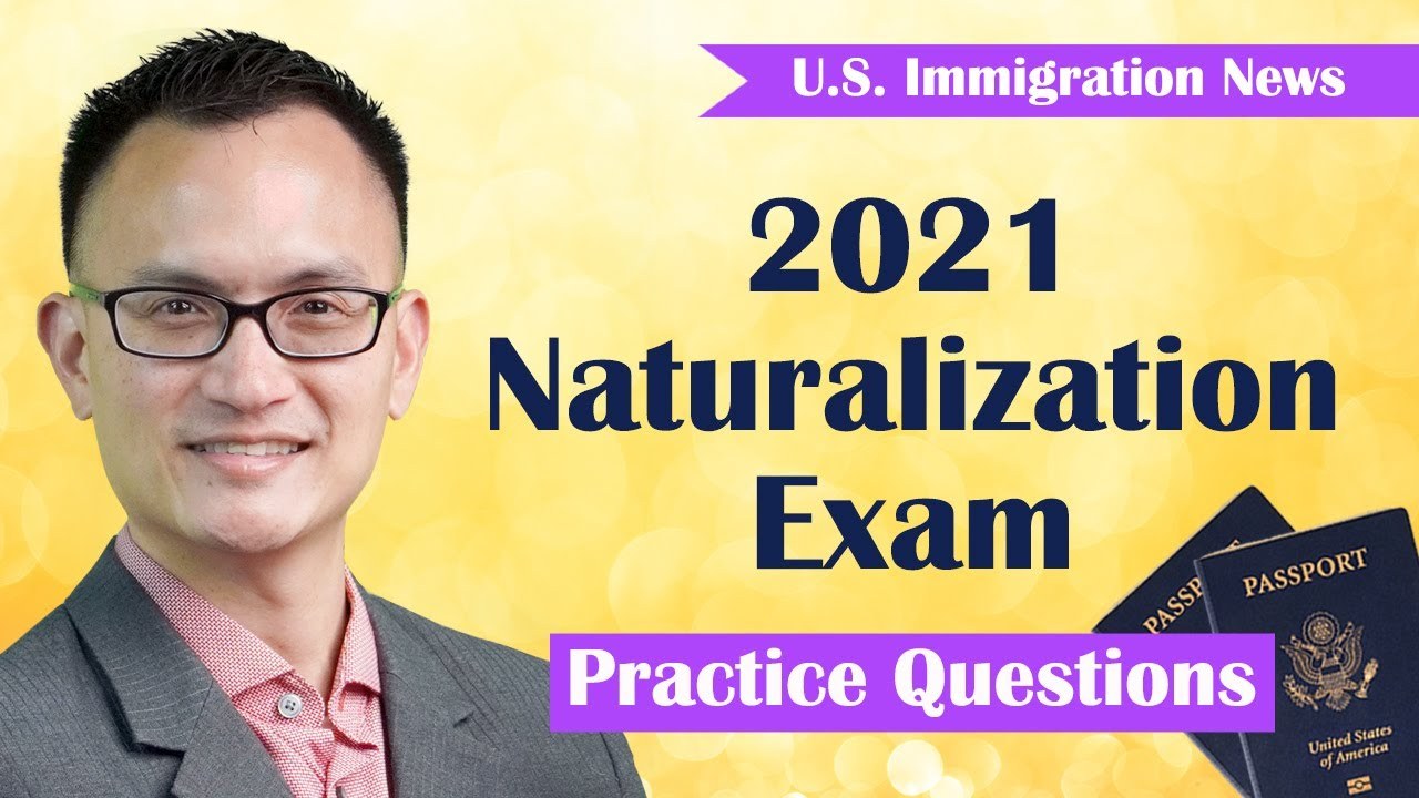 2021 Naturalization Exam Questions