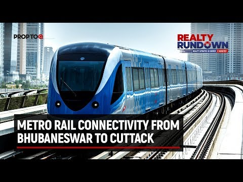 Metro Rail connectivity from Bhubaneswar to Cuttack