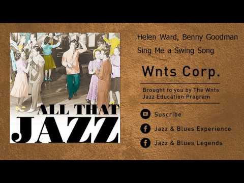 Helen Ward, Benny Goodman - Sing Me a Swing Song mp3