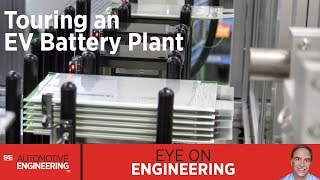 SAE Eye on Engineering: Touring an EV Battery Plant