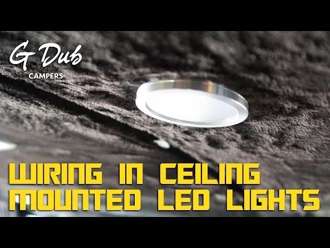 Wiring Ceiling Mounted LED lights - Self built DIY VW T5 camper conversion