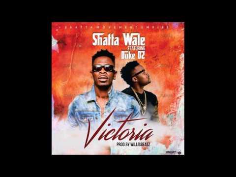 Shatta Wale - Victoria ft. Duke D2 (Audio Slide)
