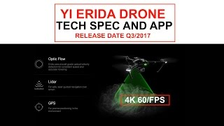 YI Erida Drone with 4K/60FPS Yi4K+Action Camera: App and Update