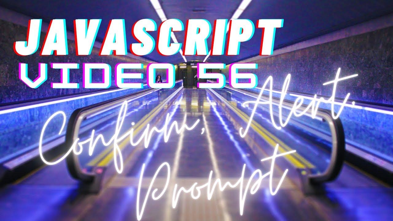 Easiest Series For Learning Javascript - Video 56