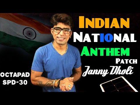 INDIAN NATIONAL ANTHEM Janny Dholi Octapad Spd - 30