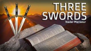 Three Swords - Nader Mansour