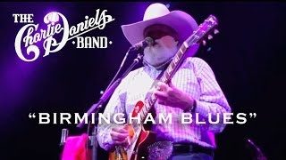 The Charlie Daniels Band - Birmingham Blues (Live)