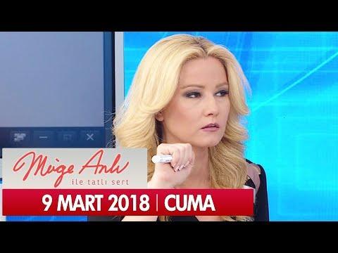 Müge Anlı ile Tatlı Sert 9 Mart 2018
