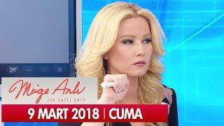 Müge Anlı ile Tatlı Sert 9 Mart 2018 - Tek Parça