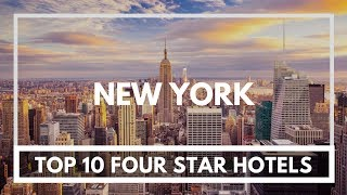 Top 10 Four star Hotels in New York, United States