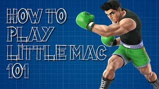 HOW TO PLAY LITTLE MAC 101